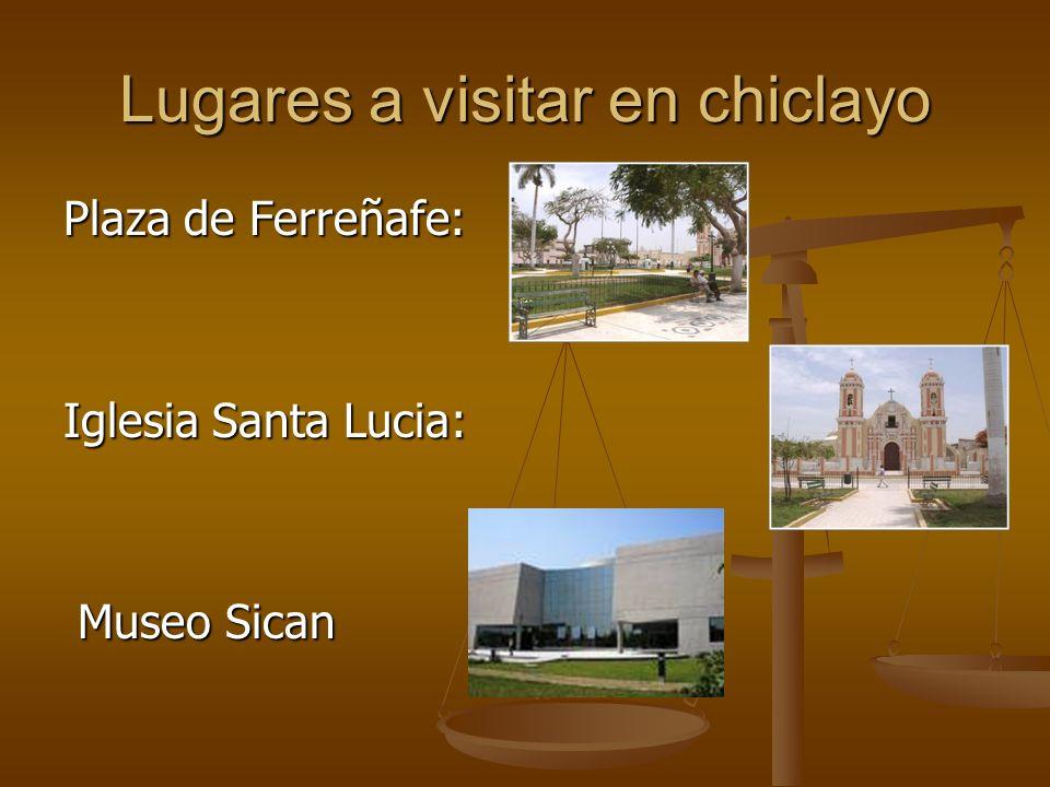 Lugares a visitar en chiclayo