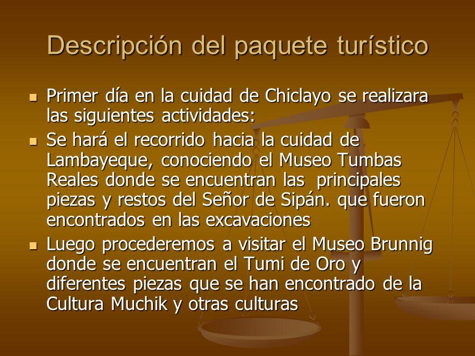 Descripción del paquete turístico