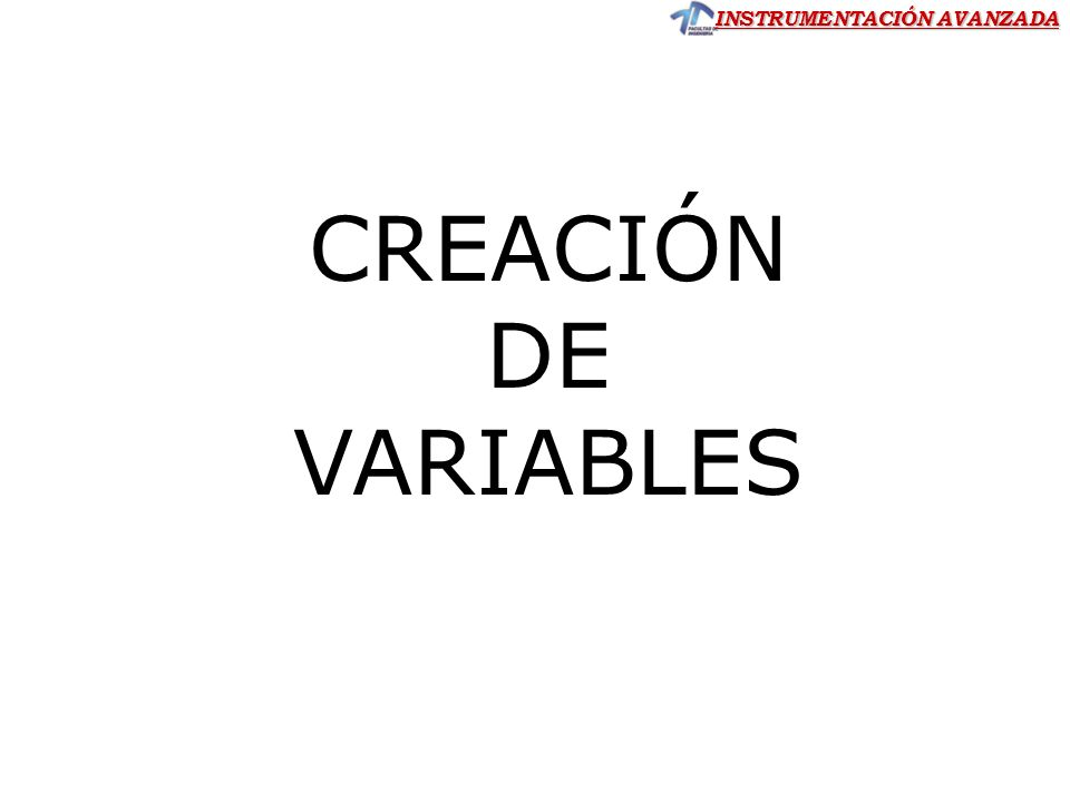 CREACIÓN DE VARIABLES