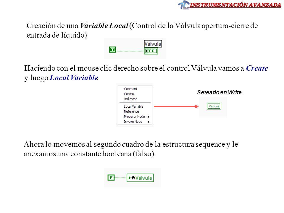 Creación de una Variable Local (Control de la Válvula apertura-cierre de entrada de líquido)