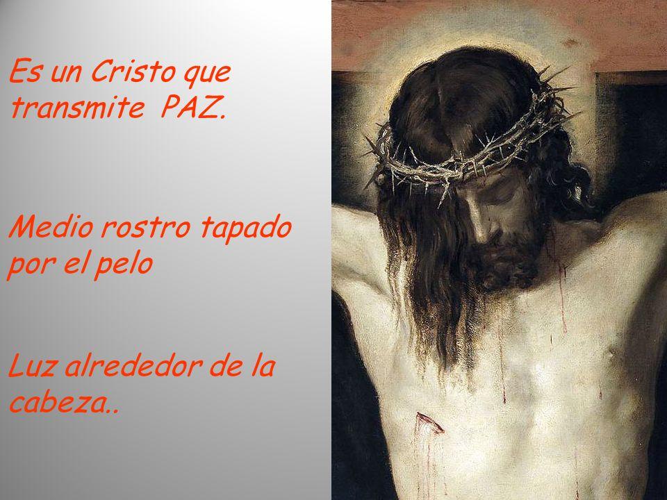 Es un Cristo que transmite PAZ.