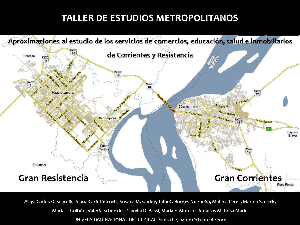 TALLER DE ESTUDIOS METROPOLITANOS de Corrientes y Resistencia