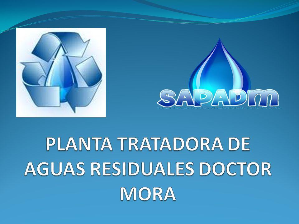 PLANTA TRATADORA DE AGUAS RESIDUALES DOCTOR MORA
