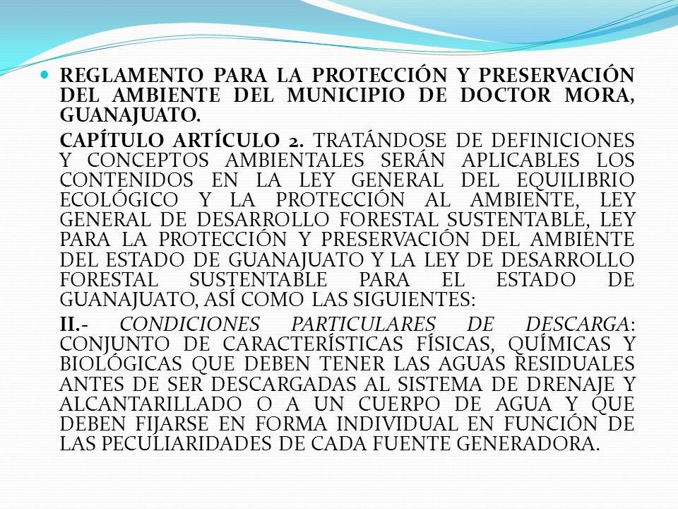 REGLAMENTO PARA LA PROTECCIÓN Y PRESERVACIÓN DEL AMBIENTE DEL MUNICIPIO DE DOCTOR MORA, GUANAJUATO.