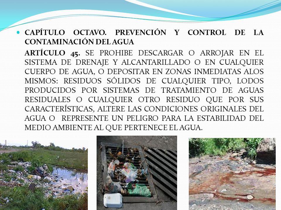 CAPÍTULO OCTAVO. PREVENCIÓN Y CONTROL DE LA CONTAMINACIÓN DEL AGUA