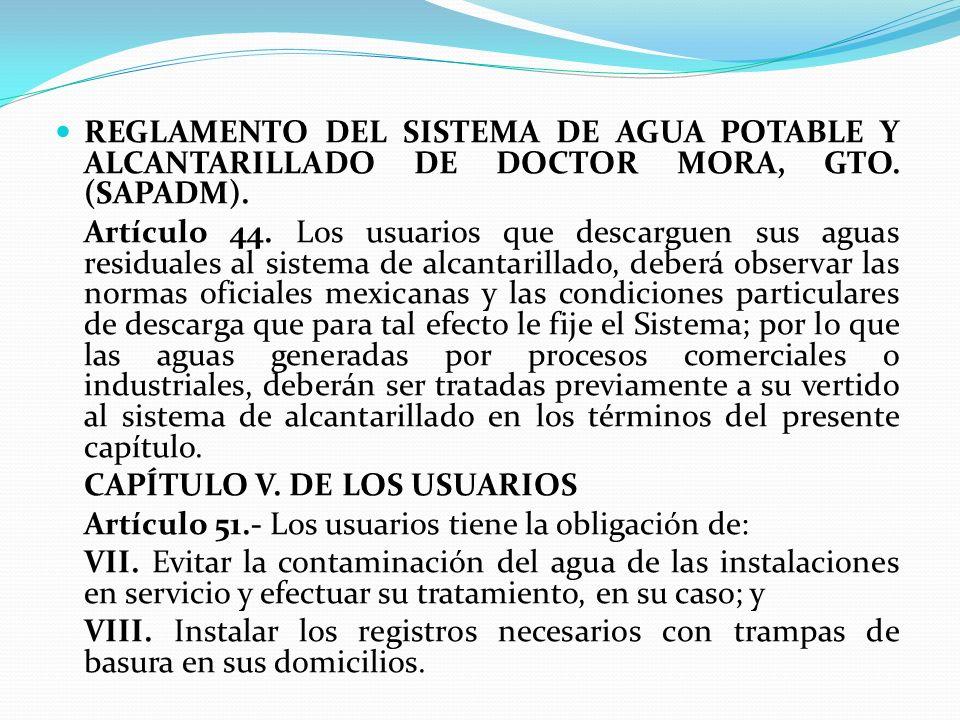 REGLAMENTO DEL SISTEMA DE AGUA POTABLE Y ALCANTARILLADO DE DOCTOR MORA, GTO. (SAPADM).