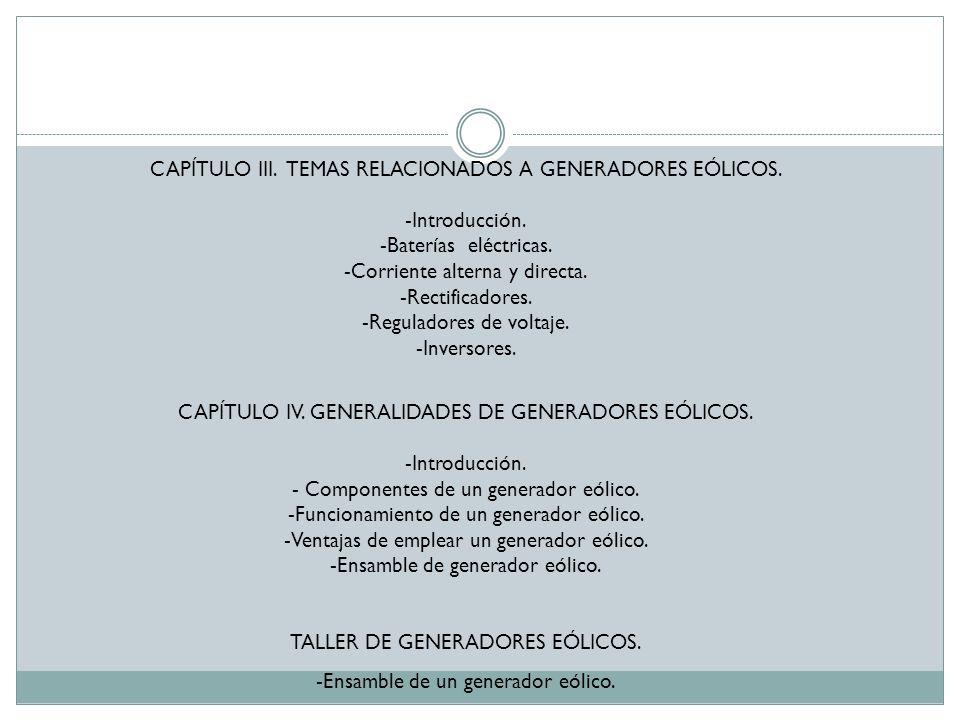 TALLER DE GENERADORES EÓLICOS. -Ensamble de un generador eólico.