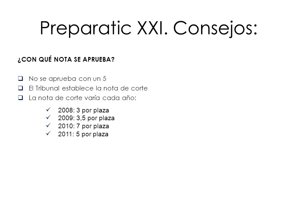 Preparatic XXI. Consejos: