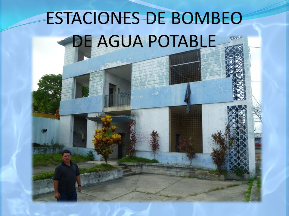 ESTACIONES DE BOMBEO DE AGUA POTABLE