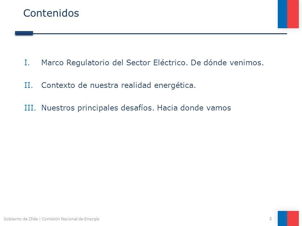 Contenidos Marco Regulatorio del Sector Eléctrico. De dónde venimos.