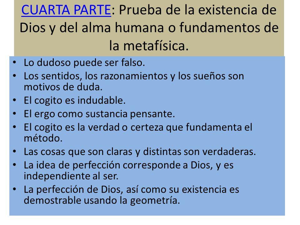 CUARTA PARTE: Prueba de la existencia de Dios y del alma humana o fundamentos de la metafísica.