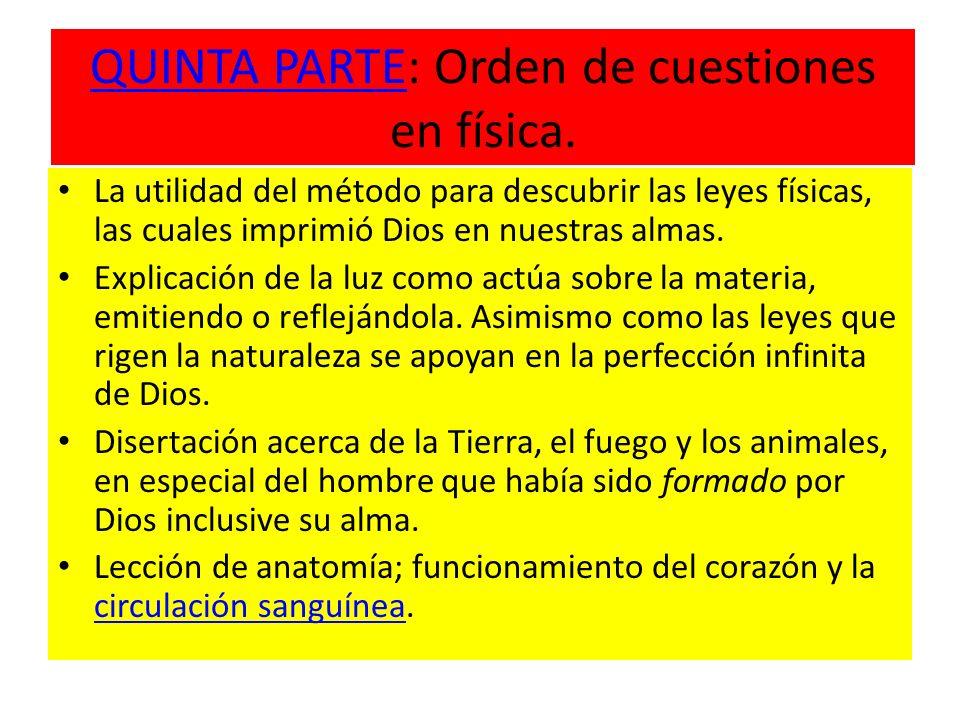 QUINTA PARTE: Orden de cuestiones en física.