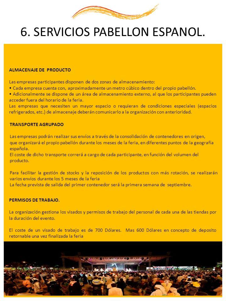 6. SERVICIOS PABELLON ESPANOL.
