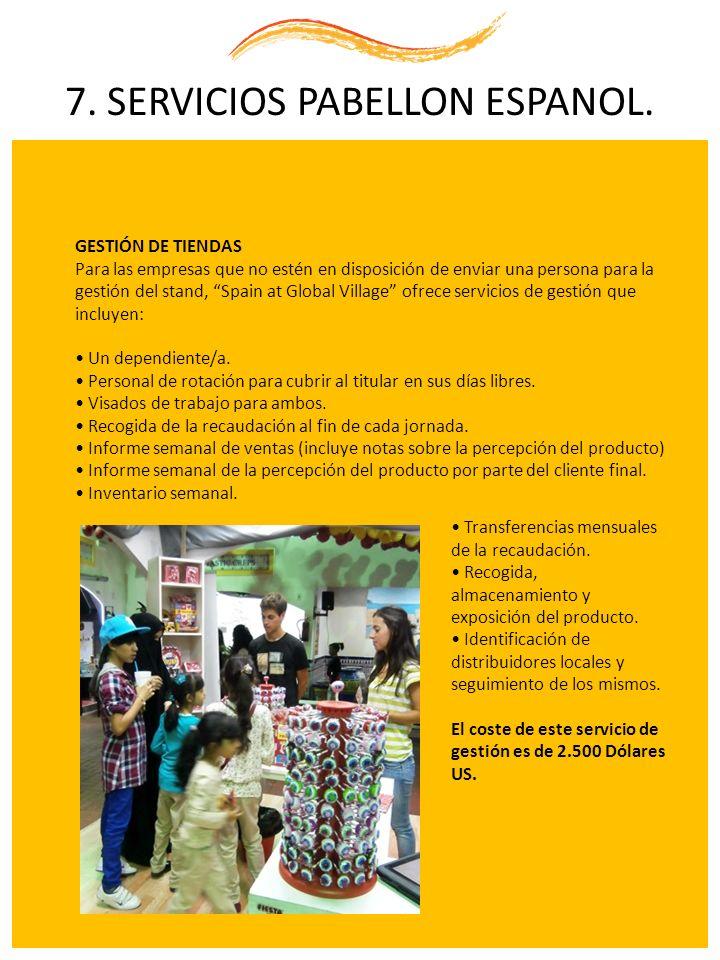 7. SERVICIOS PABELLON ESPANOL.