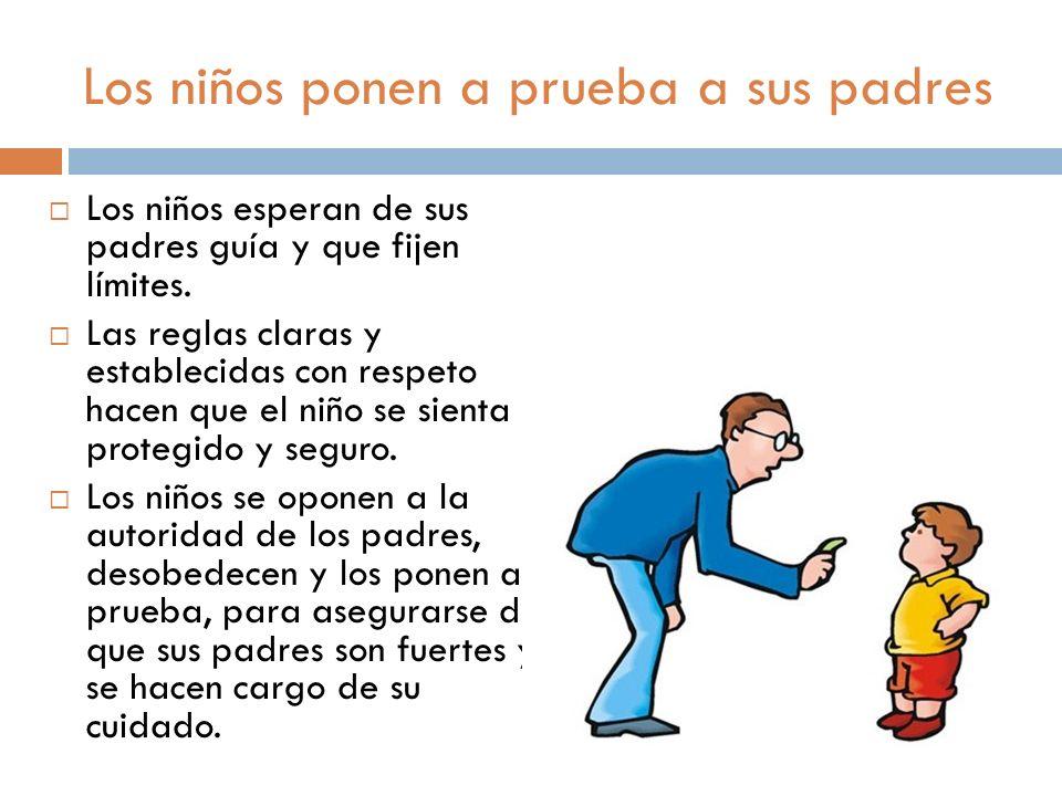 Los niños ponen a prueba a sus padres