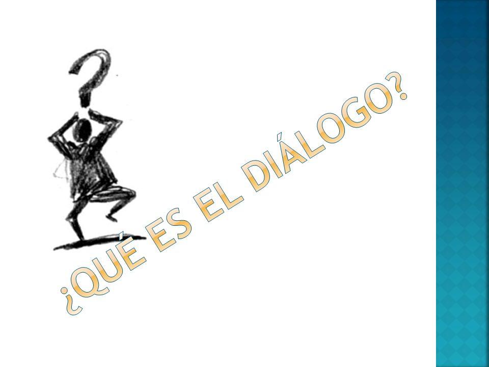¿qué es el diálogo
