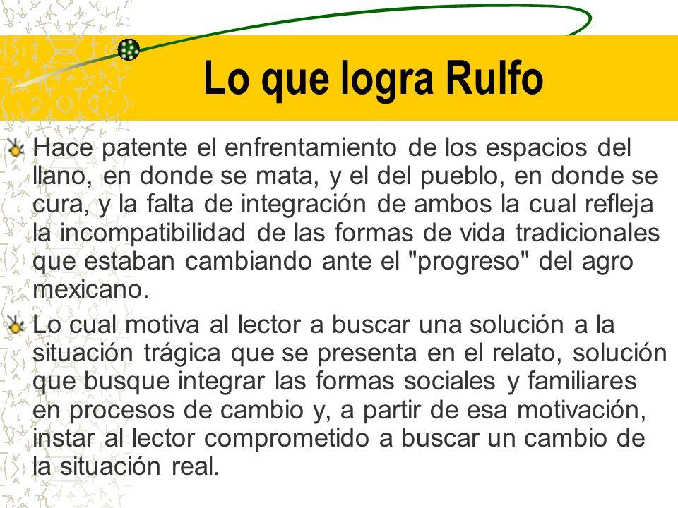 Lo que logra Rulfo