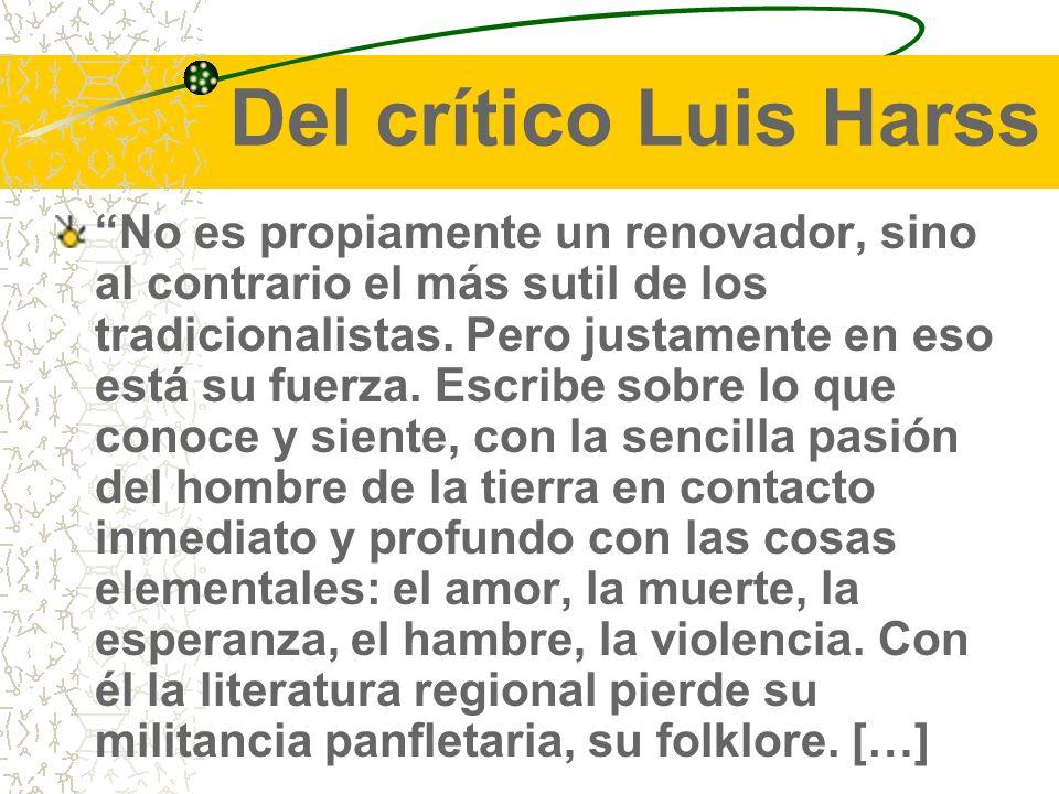 Del crítico Luis Harss