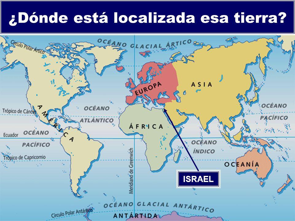 ¿Dónde está localizada esa tierra