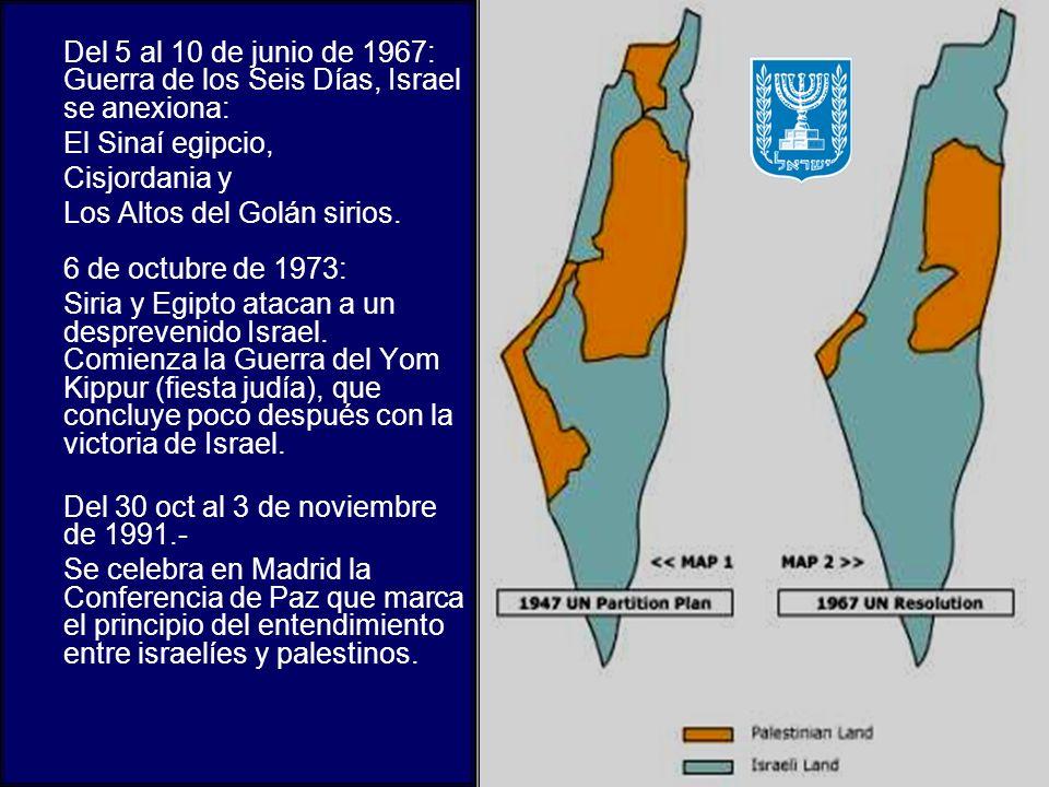 Del 5 al 10 de junio de 1967: Guerra de los Seis Días, Israel se anexiona: