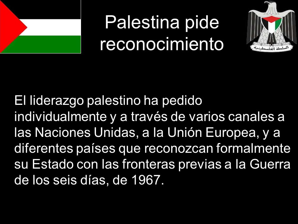 Palestina pide reconocimiento