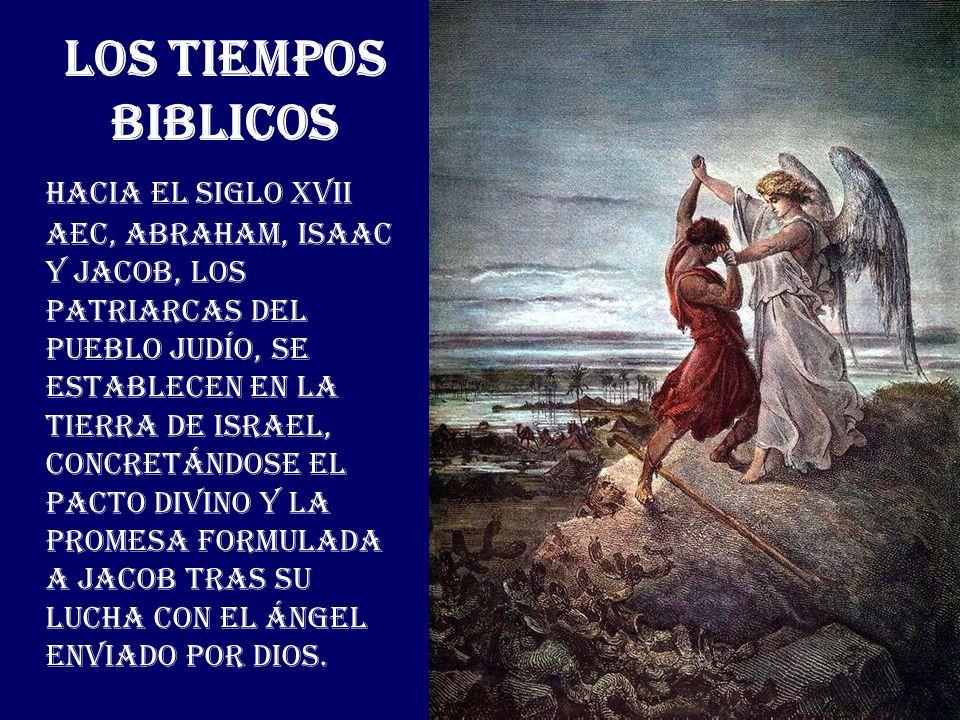 LOS TIEMPOS BIBLICOS