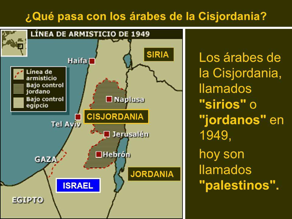 ¿Qué pasa con los árabes de la Cisjordania