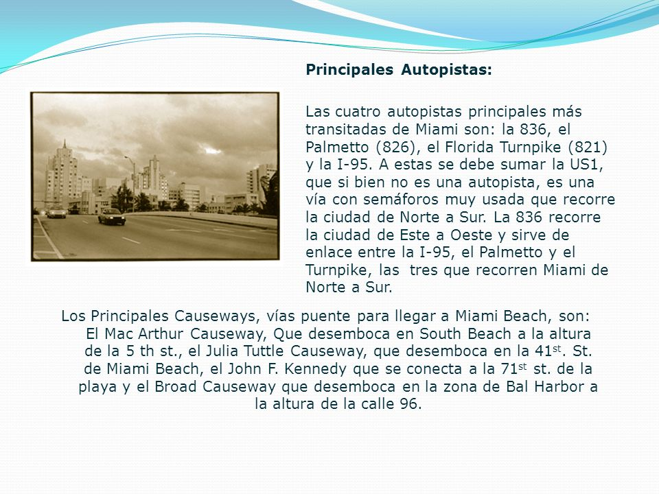 Principales Autopistas:
