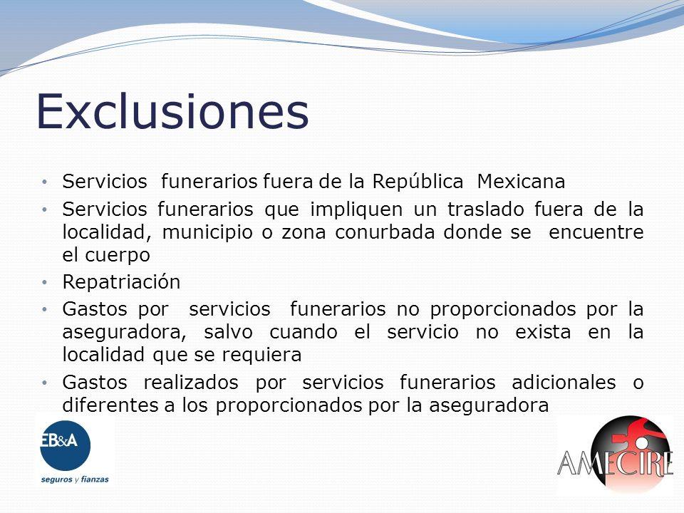 Exclusiones Servicios funerarios fuera de la República Mexicana
