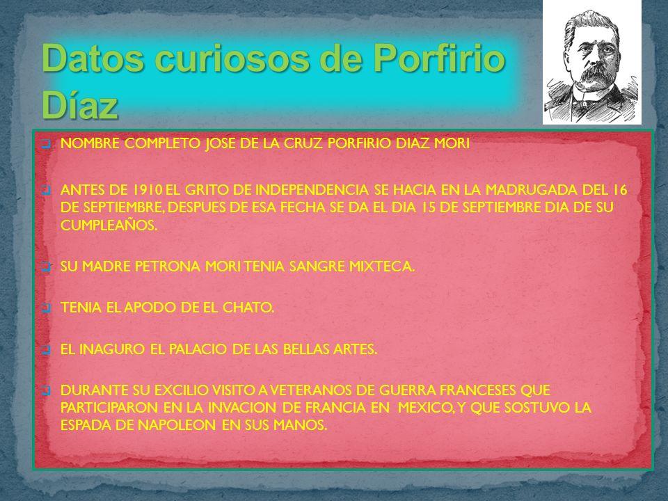 Datos curiosos de Porfirio Díaz