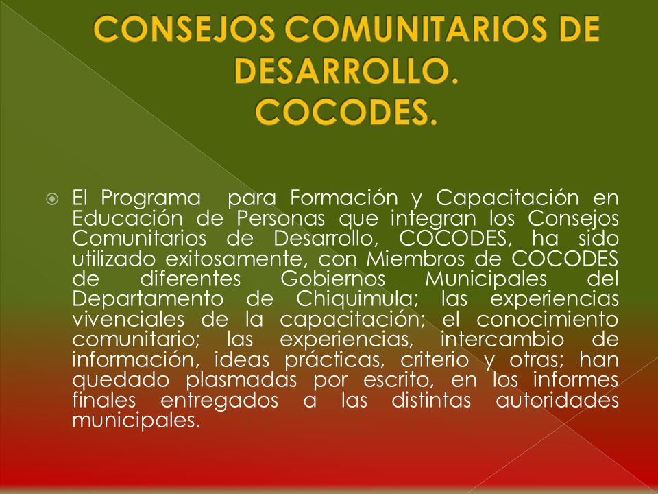CONSEJOS COMUNITARIOS DE DESARROLLO. COCODES.