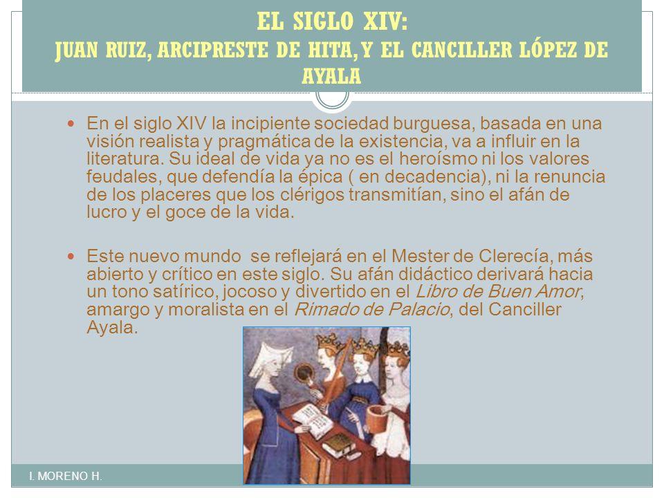 EL SIGLO XIV: JUAN RUIZ, ARCIPRESTE DE HITA, Y EL CANCILLER LÓPEZ DE AYALA