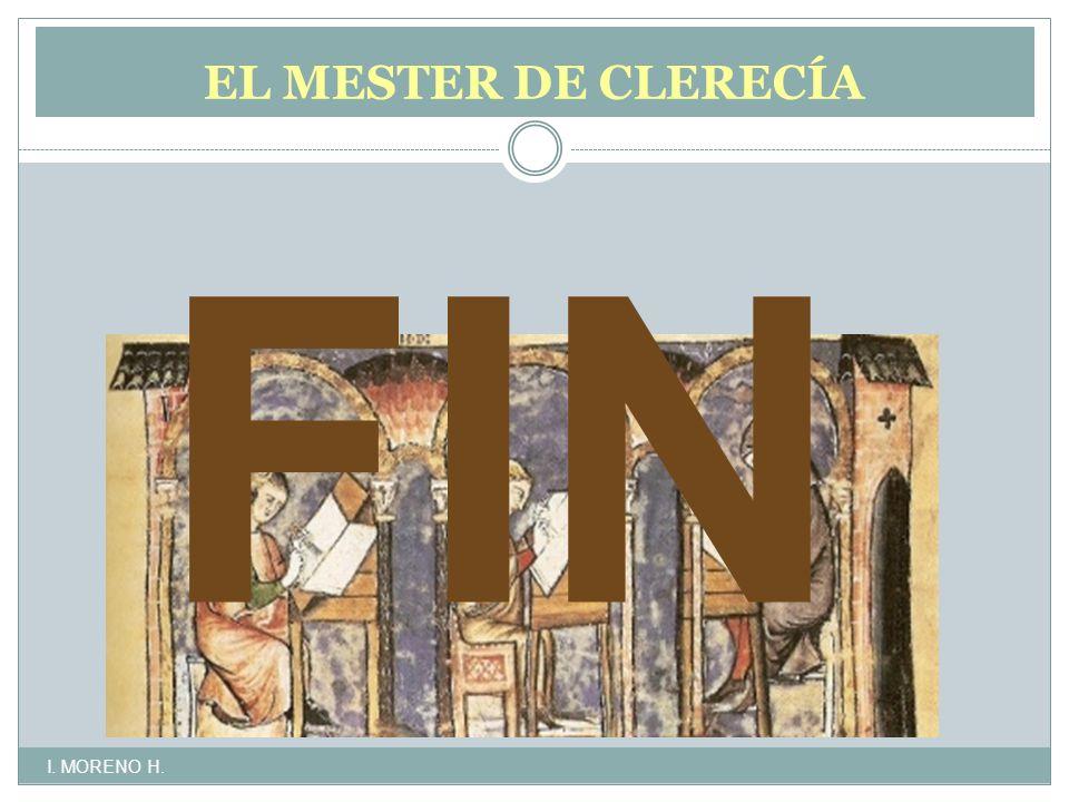 FIN EL MESTER DE CLERECÍA LITERATURA CULTA, DIDÁCTICA Y MORALIZANTE