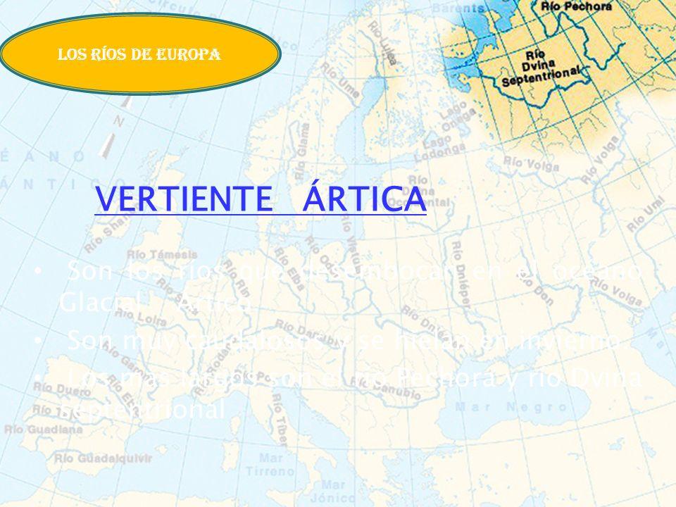 LOS RÍOS DE EUROPA VERTIENTE ÁRTICA. Son los ríos que desembocan en el océano Glacial Ártico.