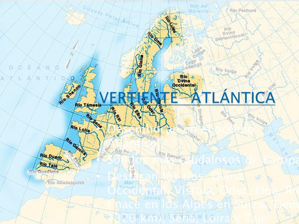 VERTIENTE ATLÁNTICA Desembocan en el océano Atlántico.