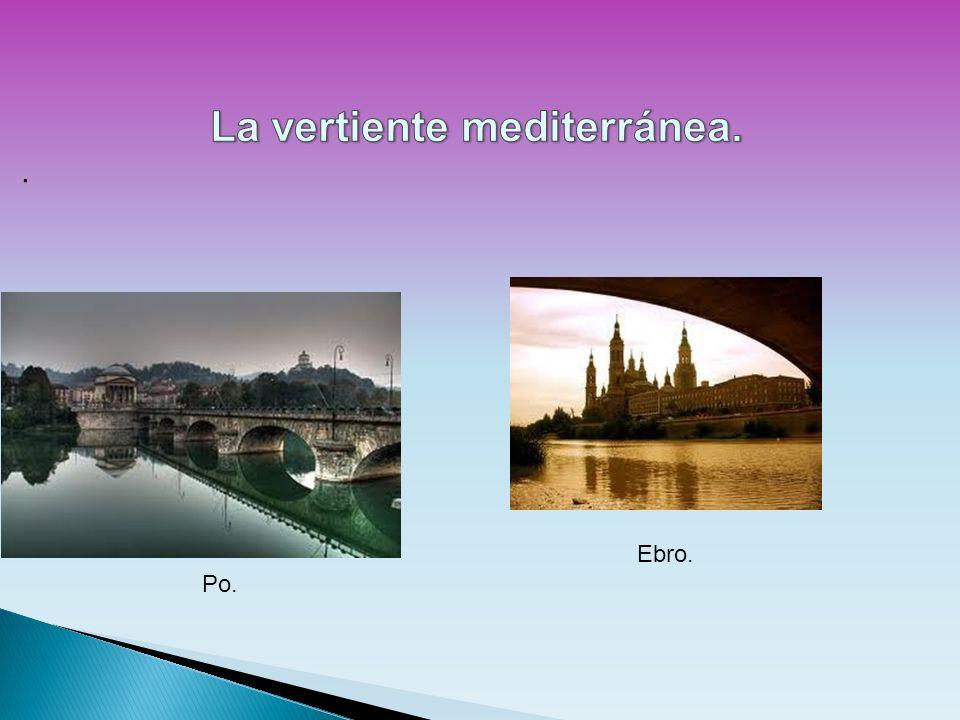 La vertiente mediterránea.
