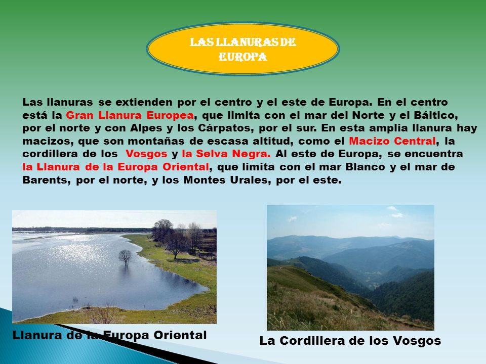 Llanura de la Europa Oriental La Cordillera de los Vosgos