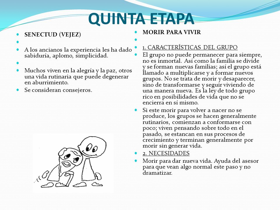 QUINTA ETAPA MORIR PARA VIVIR SENECTUD (VEJEZ)