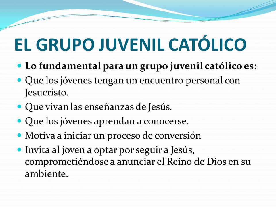 EL GRUPO JUVENIL CATÓLICO