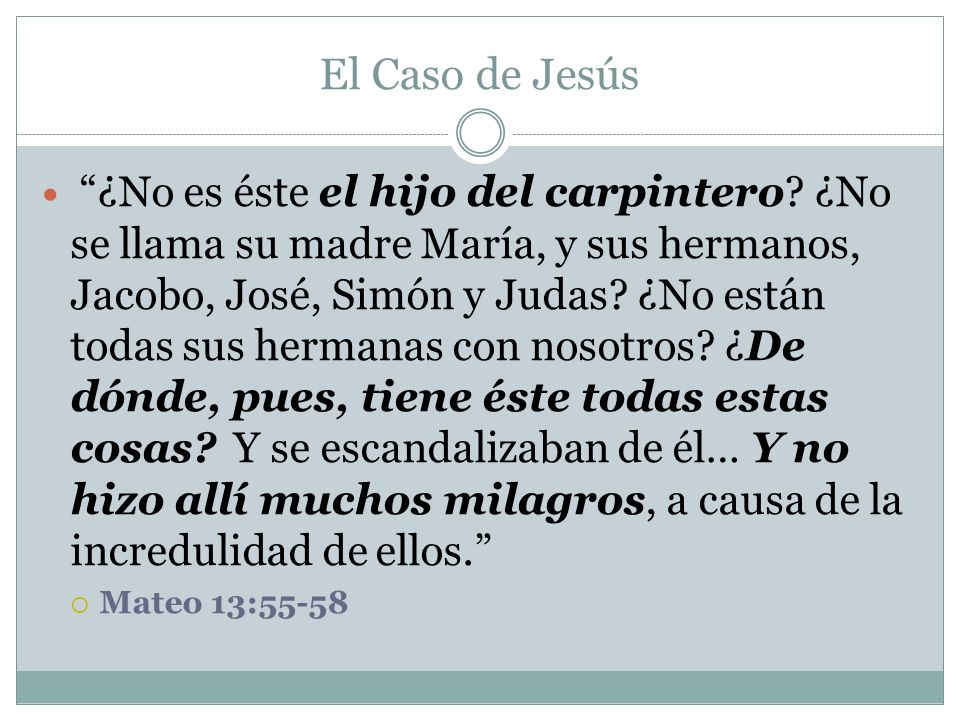 El Caso de Jesús