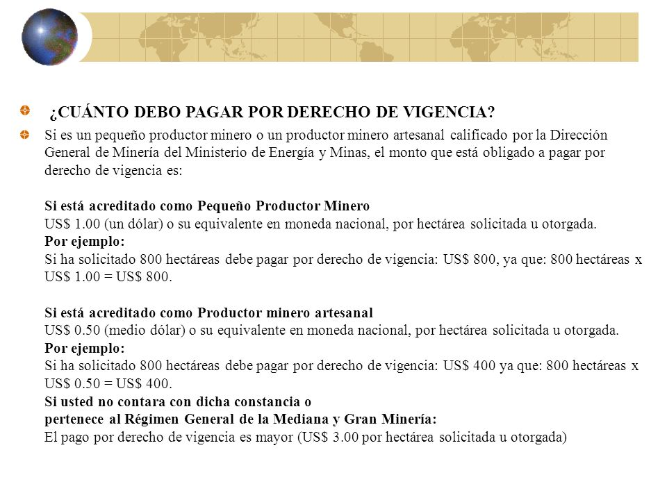¿CUÁNTO DEBO PAGAR POR DERECHO DE VIGENCIA