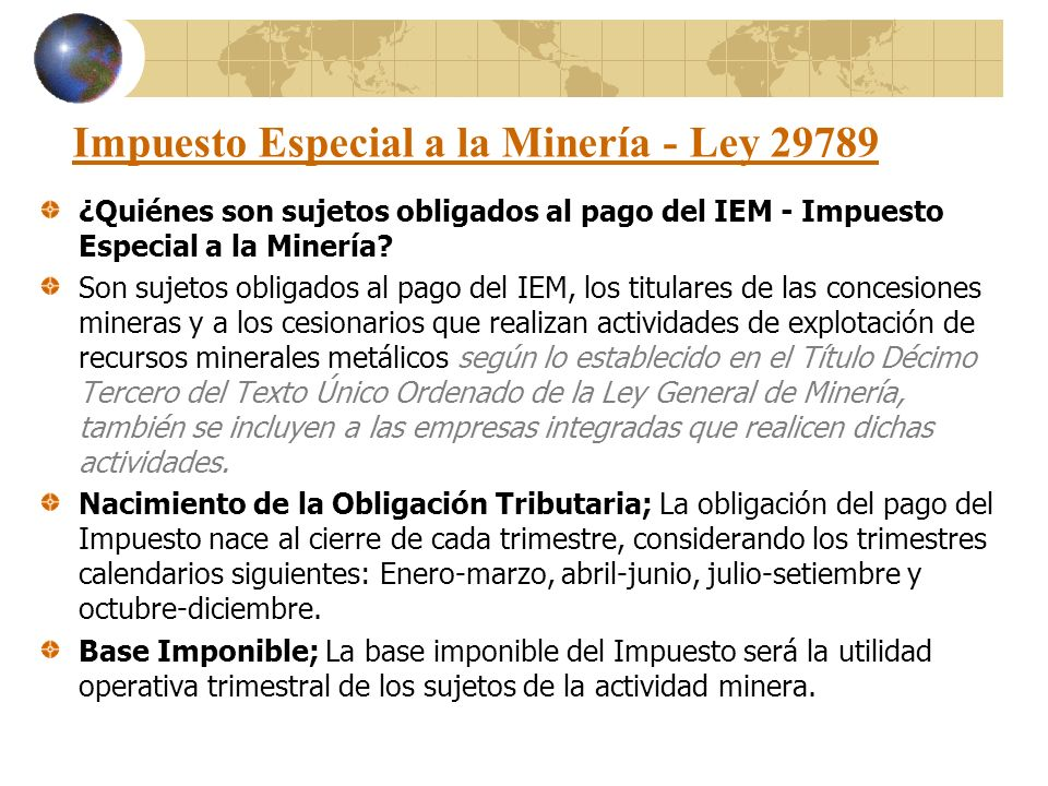 Impuesto Especial a la Minería - Ley 29789