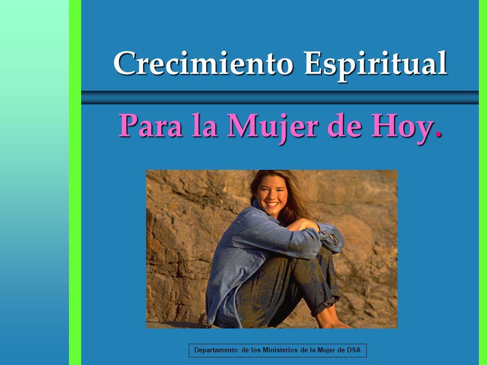 Crecimiento Espiritual Para la Mujer de Hoy.