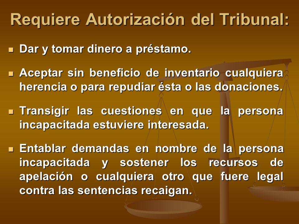 Requiere Autorización del Tribunal: