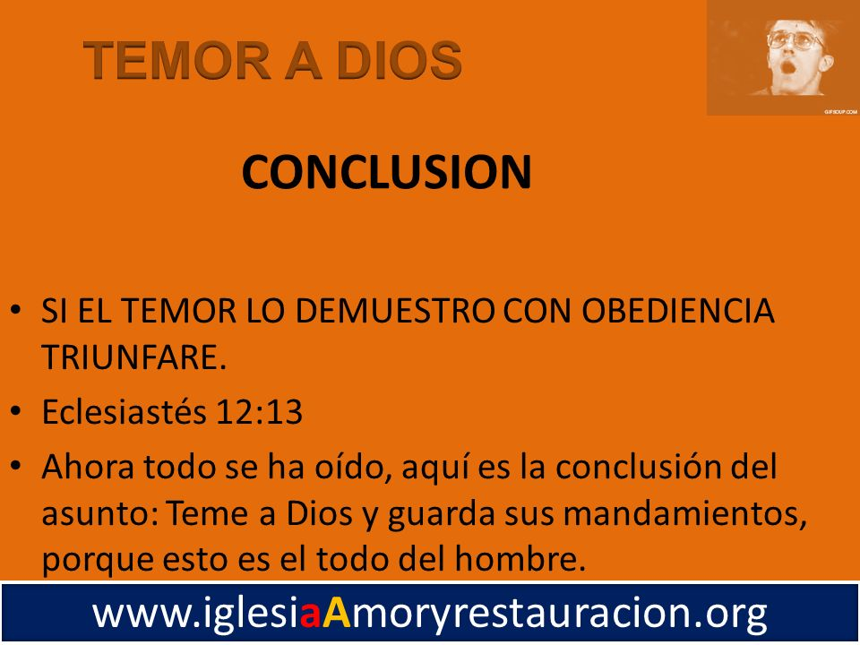 TEMOR A DIOS CONCLUSION www.iglesiaAmoryrestauracion.org
