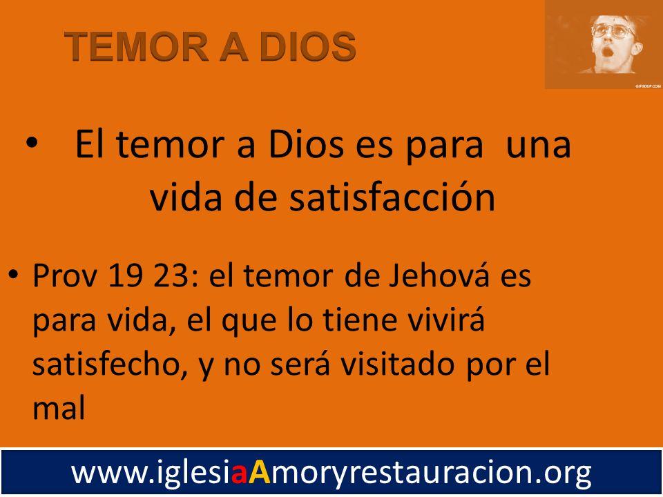 El temor a Dios es para una vida de satisfacción