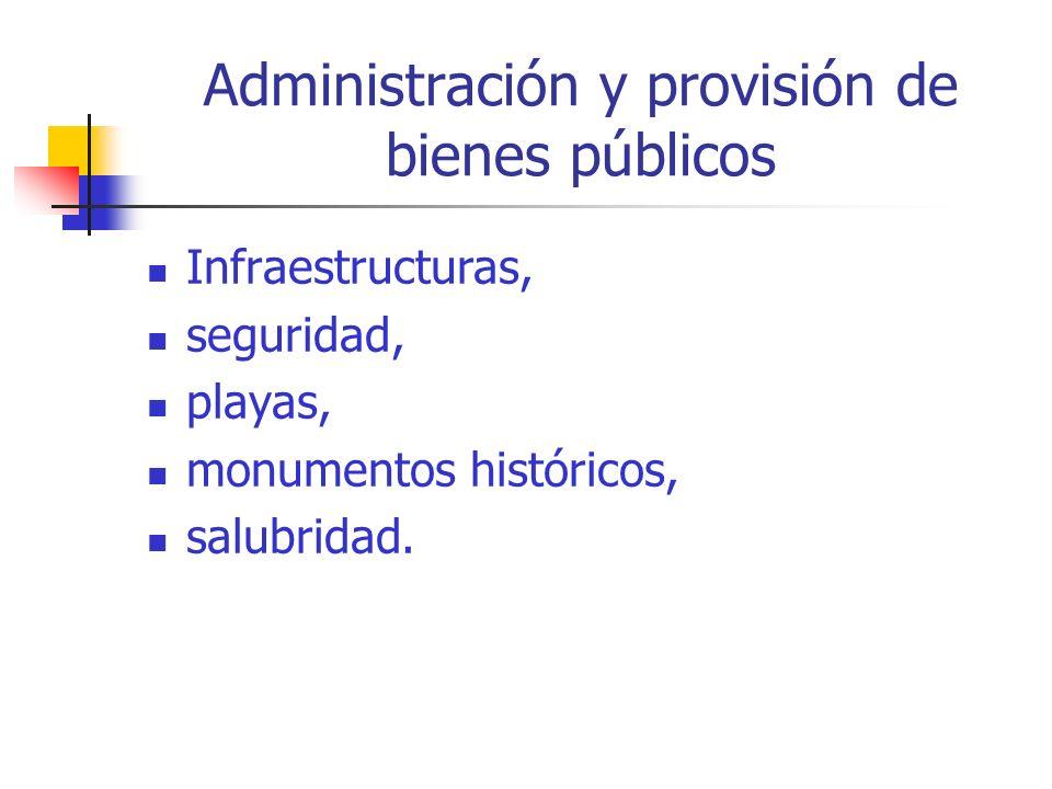 Administración y provisión de bienes públicos