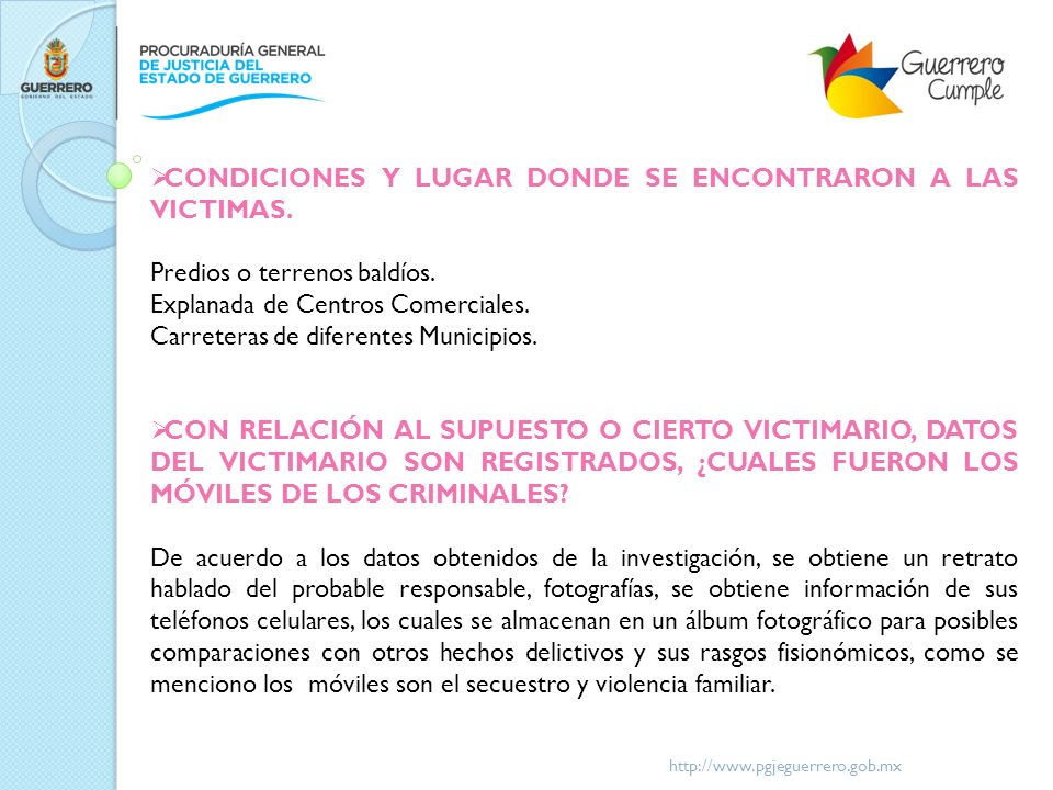 CONDICIONES Y LUGAR DONDE SE ENCONTRARON A LAS VICTIMAS.