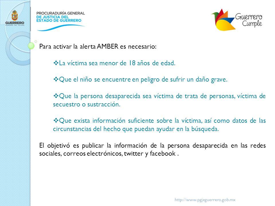 Para activar la alerta AMBER es necesario: