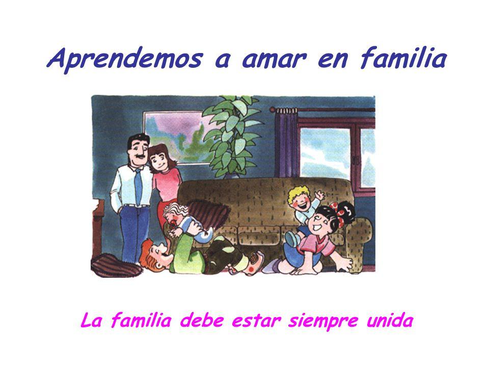 Aprendemos a amar en familia